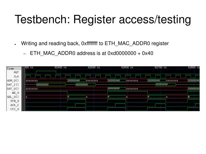 Testbench: Register access/testing