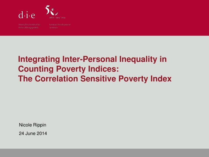 Integrating Inter-Personal Inequality in Counting Poverty