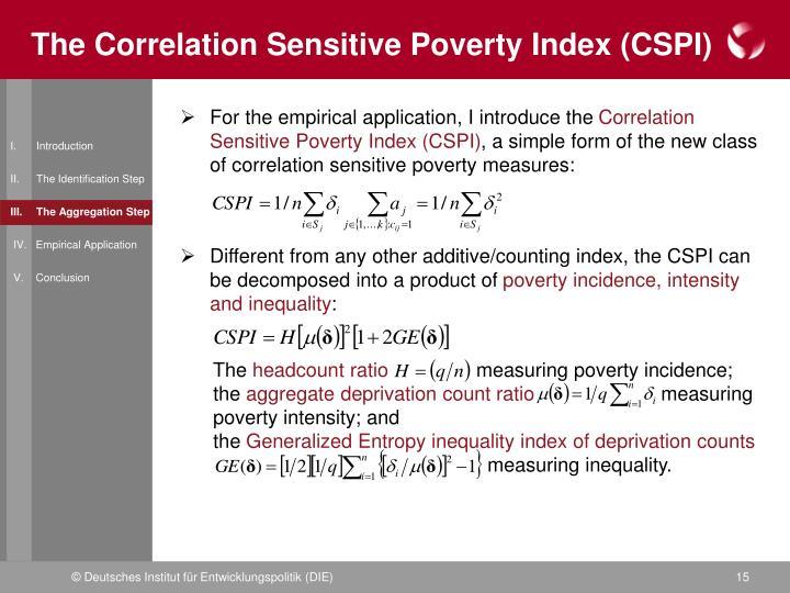 The Correlation Sensitive Poverty Index (CSPI)