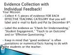evidence collection with individual feedback