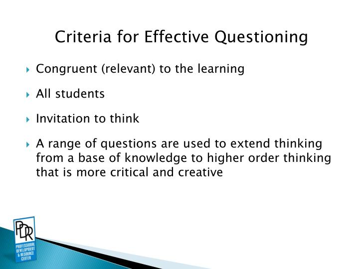Criteria for Effective Questioning