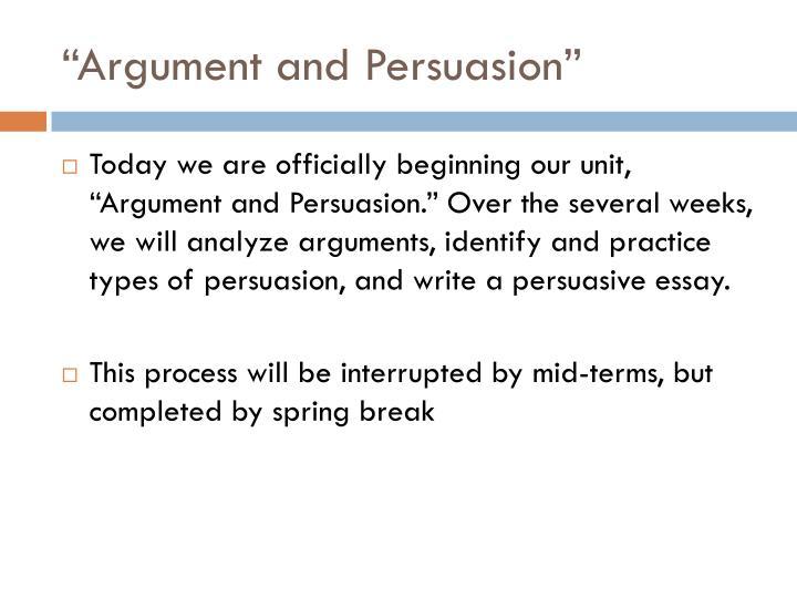 """""""Argument and Persuasion"""""""
