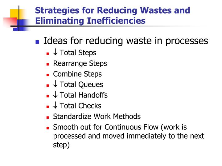 Strategies for Reducing Wastes and Eliminating Inefficiencies