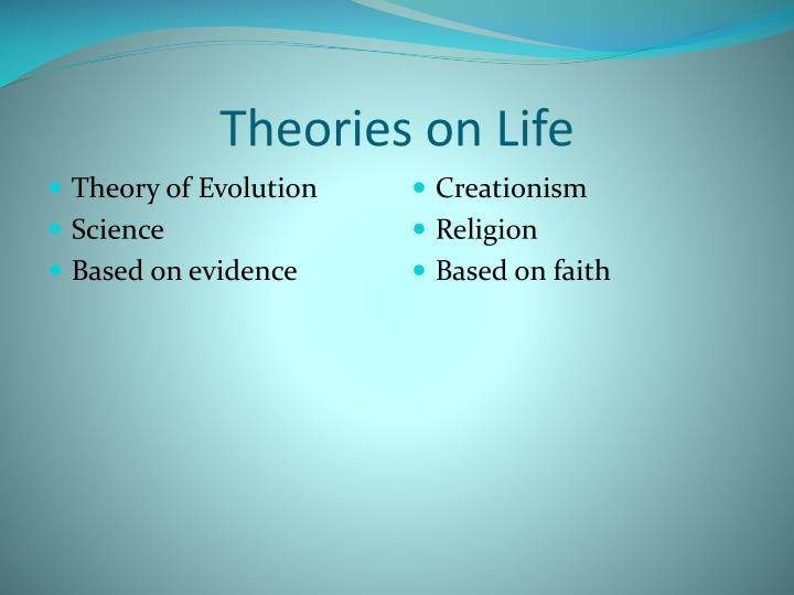 Theories on Life