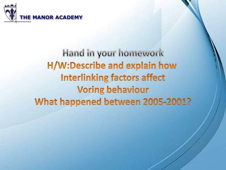 Hand in your homework