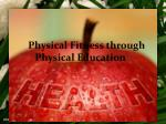 physical fitness through physical education