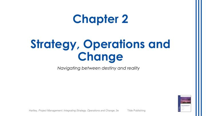 Chapter 2 strategy operations and change