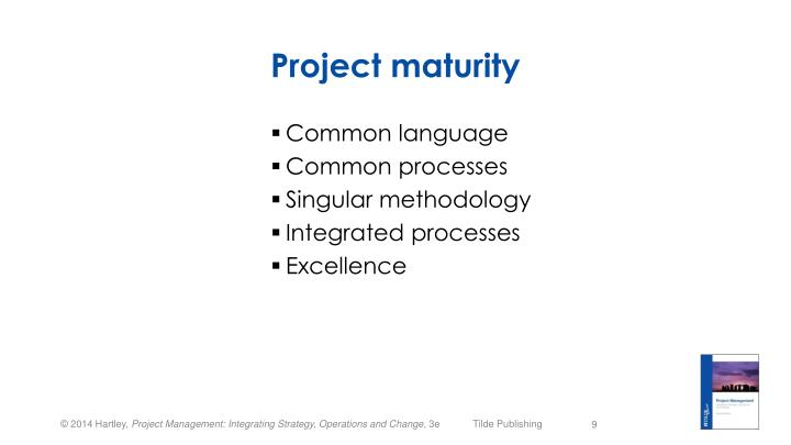 Project maturity