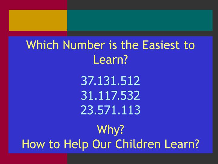 Which Number is the Easiest to Learn