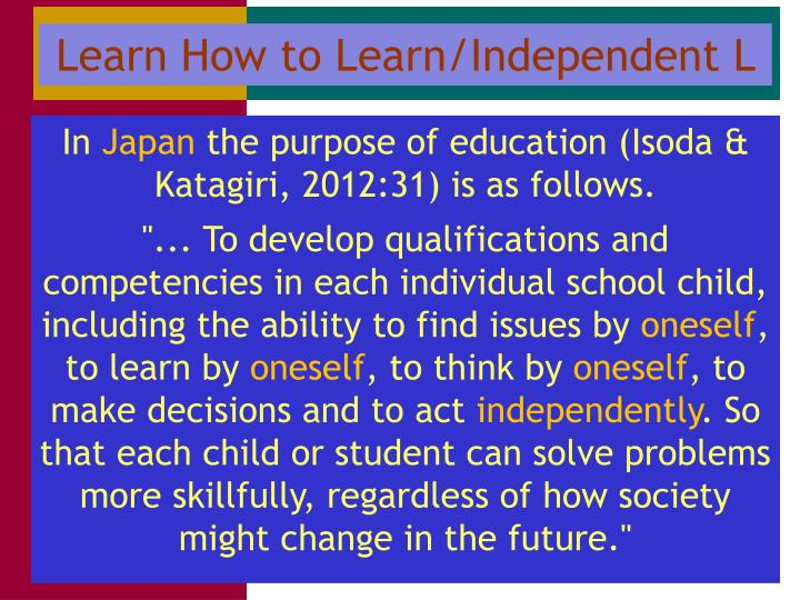 Learn How to Learn/Independent L