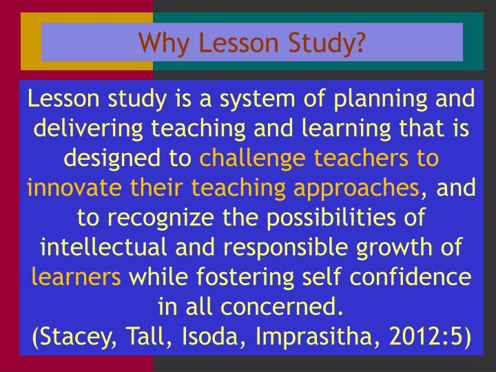 Why Lesson Study?