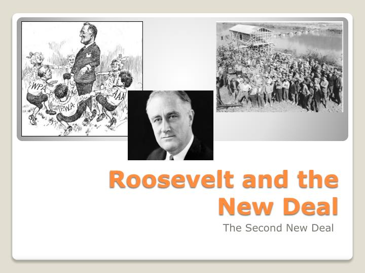 Roosevelt and the New Deal