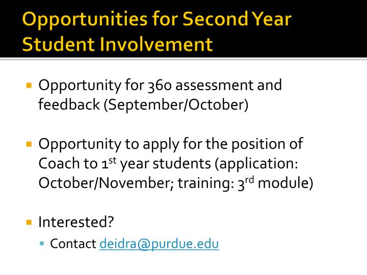 Opportunities for Second Year Student Involvement
