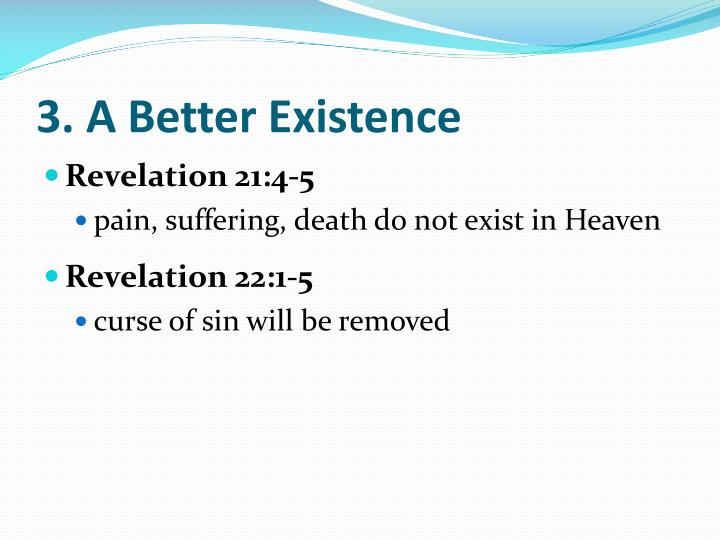 3. A Better Existence