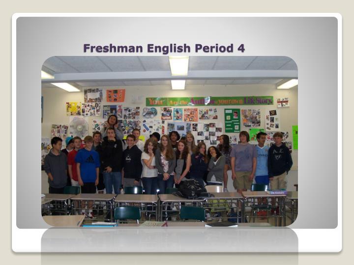 Freshman English Period 4