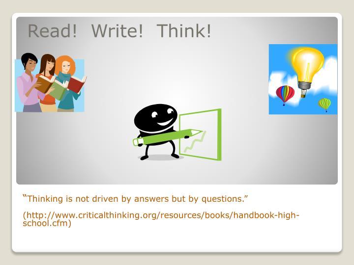 Read!  Write!  Think!