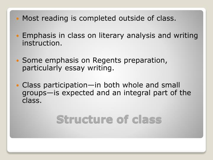 Most reading is completed outside of class.