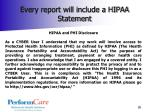 every report will include a hipaa statement