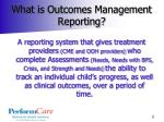 what is outcomes management reporting