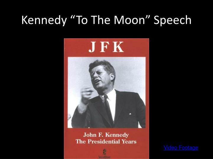 "Kennedy ""To The Moon"" Speech"