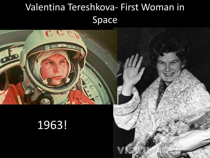 Valentina Tereshkova- First Woman in Space
