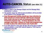 auto cancel status see slide 21