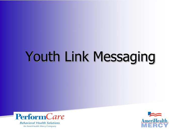 youth link messaging