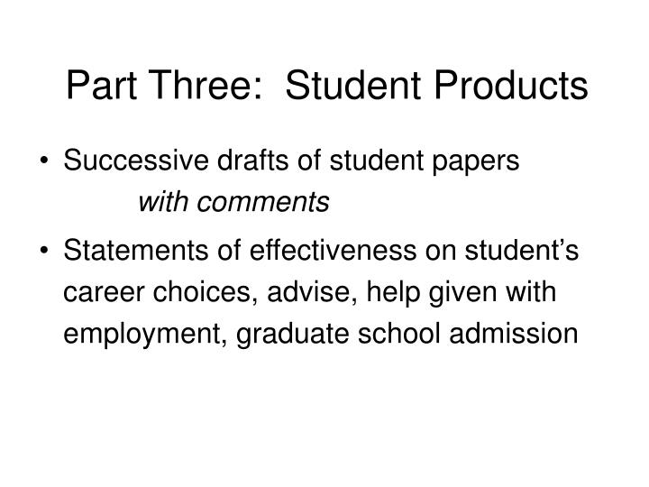 Part Three:  Student Products