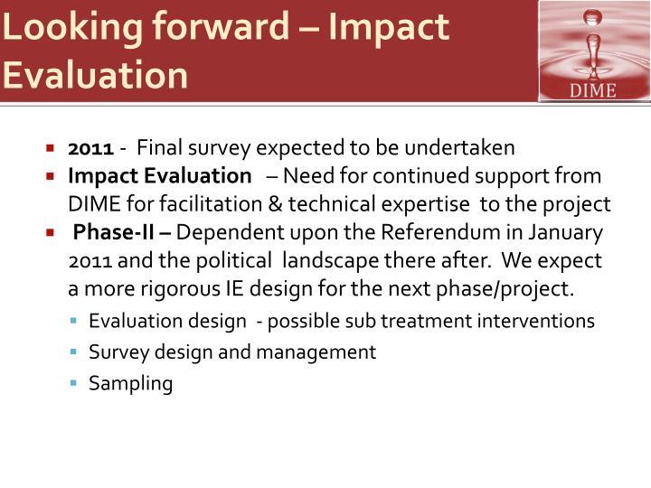 Looking forward – Impact Evaluation