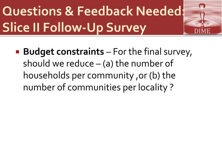 Questions & Feedback Needed: