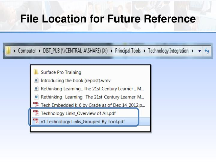 File Location for Future Reference