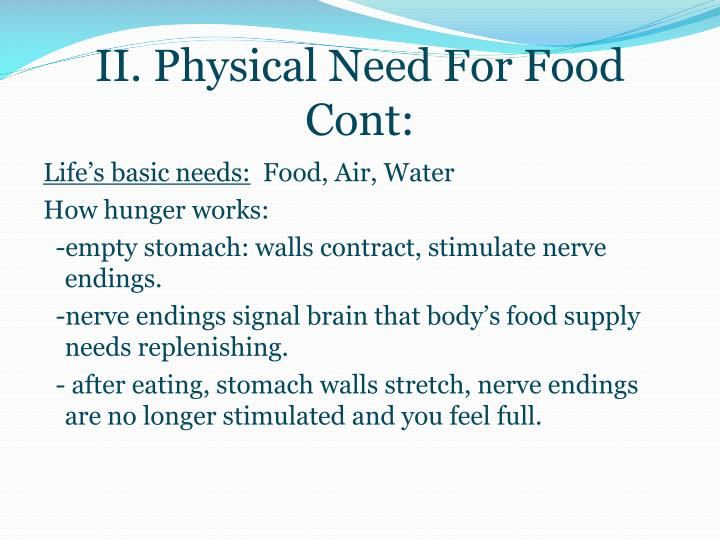 Ii physical need for food cont