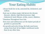 your eating habits