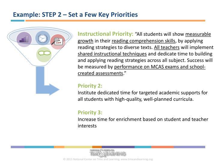 Example: STEP 2 – Set a Few Key Priorities