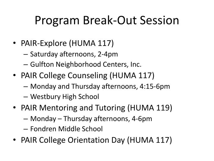 Program Break-Out Session