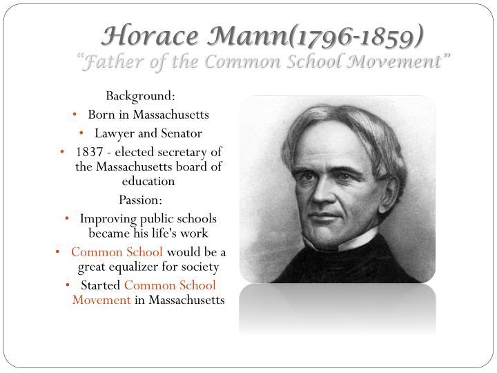 Horace Mann(1796-1859)
