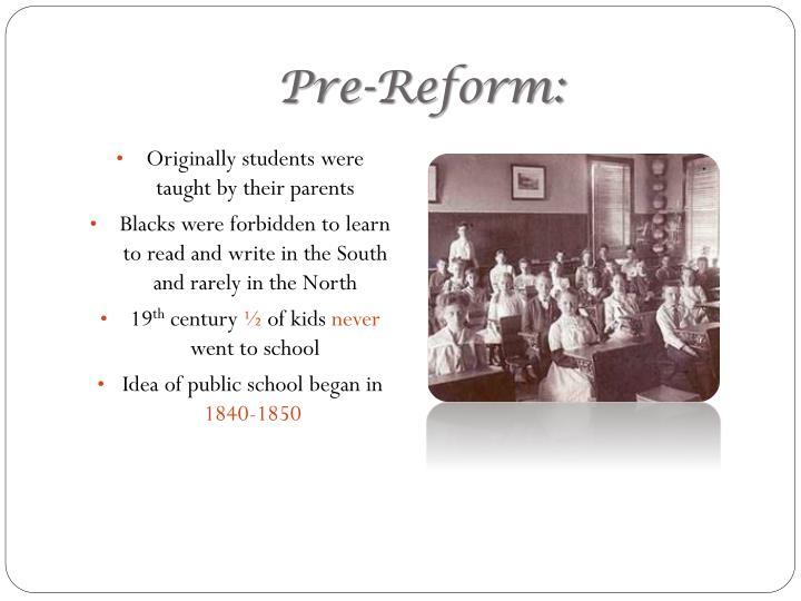 Pre-Reform:
