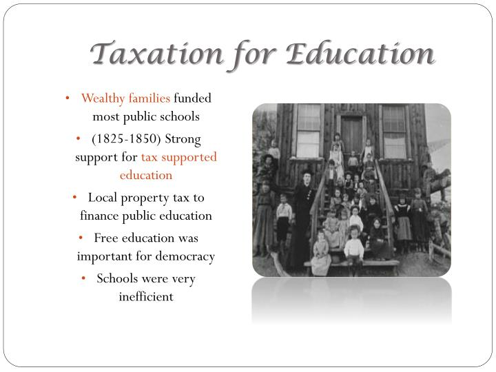 Taxation for Education