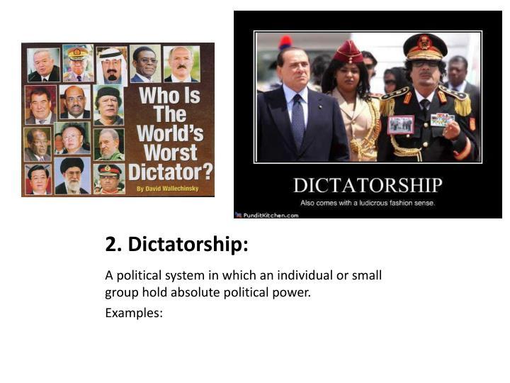 2. Dictatorship: