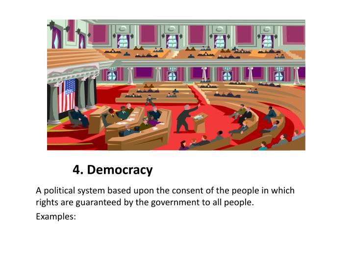 4. Democracy
