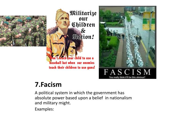 7.Facism