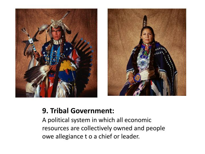 9. Tribal Government: