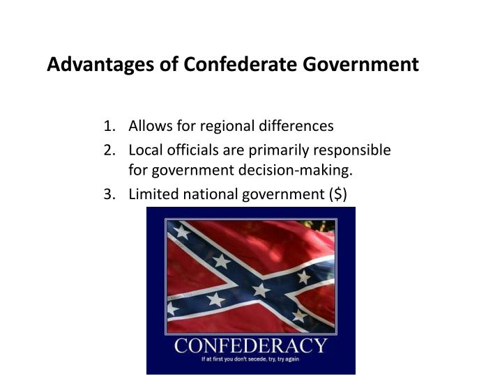 Advantages of Confederate Government