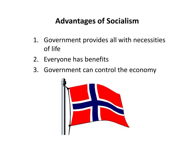 Advantages of Socialism