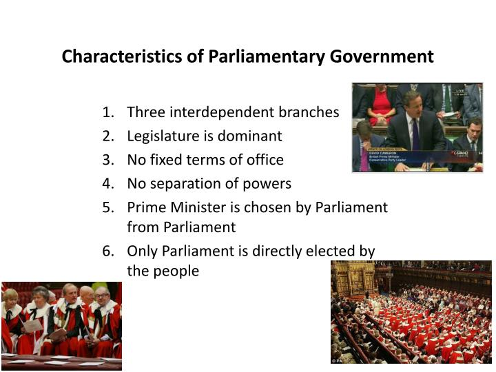 Characteristics of Parliamentary Government