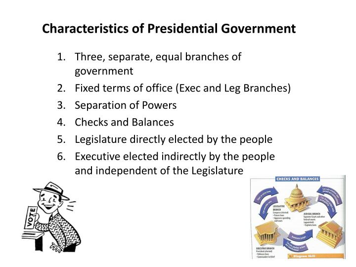Characteristics of Presidential Government