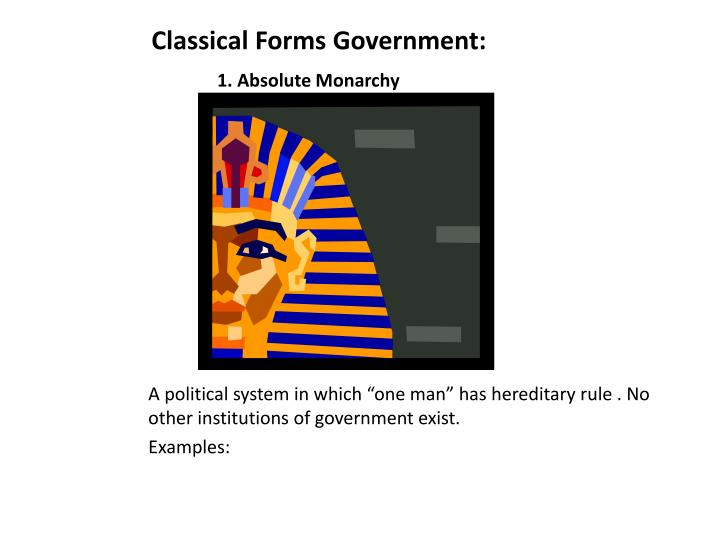 Classical Forms Government: