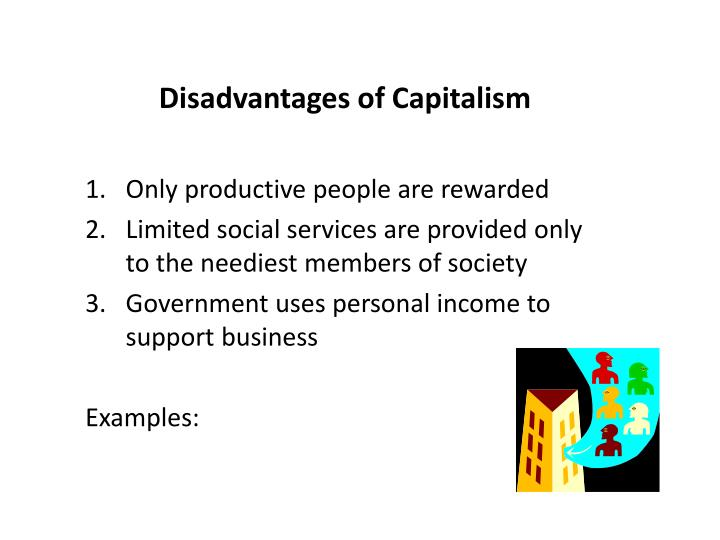 Disadvantages of Capitalism