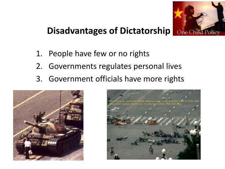 Disadvantages of Dictatorship