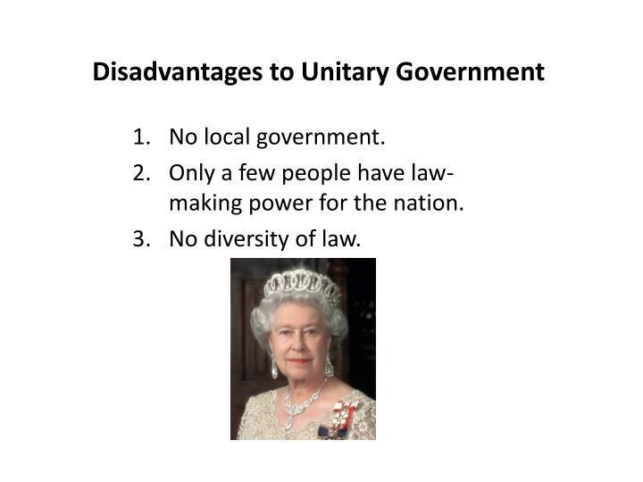 Disadvantages to Unitary Government